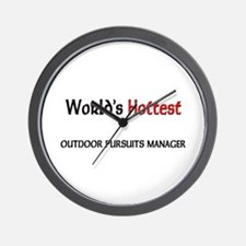 World's Hottest Outdoor Pursuits Manager Wall Cloc
