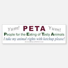 """PETA"" 4 Bumper Bumper Bumper Sticker"