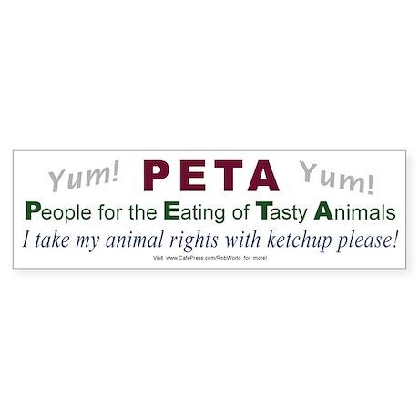 """""""PETA"""" 4 Bumper Sticker"""