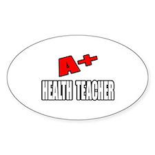 """""""A+ Health Teacher"""" Oval Decal"""