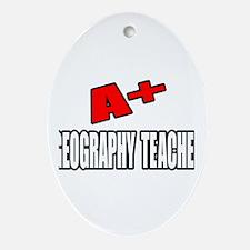 """A+ Geography Teacher"" Oval Ornament"
