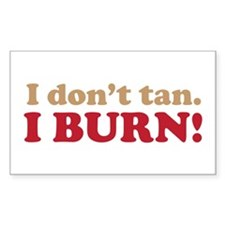"""I Don't Tan"" Rectangle Decal"