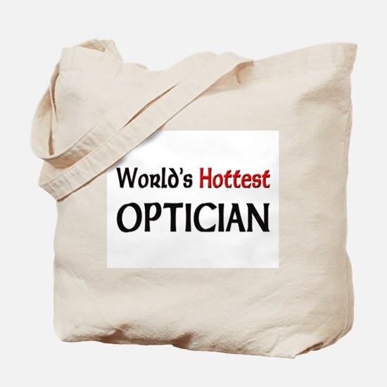 World's Hottest Optician Tote Bag