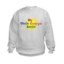 MY UNCLE GEORGE ROCKS Sweatshirt