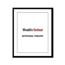 World's Hottest Nutritional Therapist Framed Panel