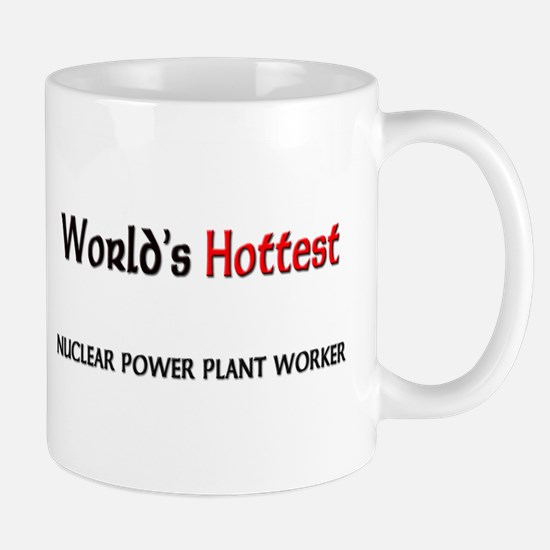 World's Hottest Nuclear Power Plant Worker Mug