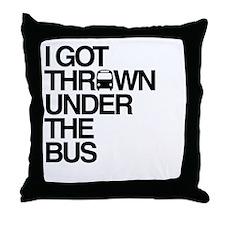 """Thrown Under the Bus"" Throw Pillow"