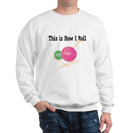 How I Roll (Yarn) Sweatshirt