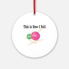 How I Roll (Yarn) Ornament (Round)
