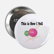 """How I Roll (Yarn) 2.25"""" Button (10 pack)"""