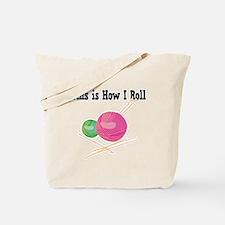 How I Roll (Yarn) Tote Bag