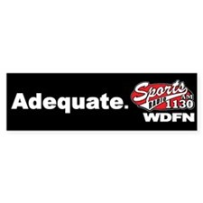 "WDFN ""Adequate"" Black Bumper Sticker"