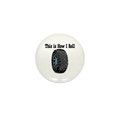 How I Roll (Tire/Wheel) Mini Button (100 pack)