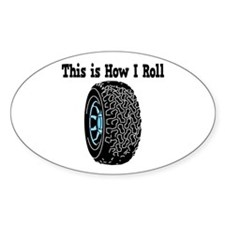 How I Roll (Tire/Wheel) Oval Decal