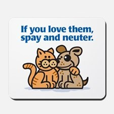If You Love Them Mousepad