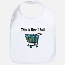 How I Roll (Shopping Cart) Bib