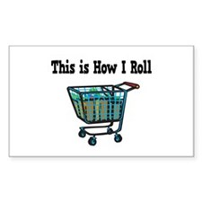How I Roll (Shopping Cart) Rectangle Decal