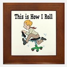 How I Roll (Office Chair) Framed Tile