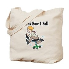 How I Roll (Office Chair) Tote Bag