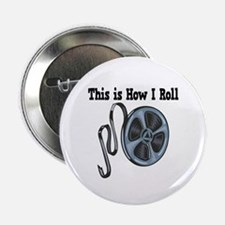 """How I Roll (Movie Film) 2.25"""" Button (100 pack)"""