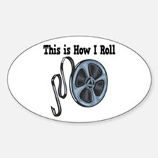 How I Roll (Movie Film) Oval Decal