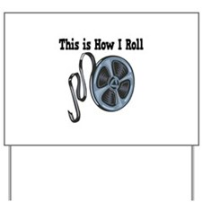 How I Roll (Movie Film) Yard Sign