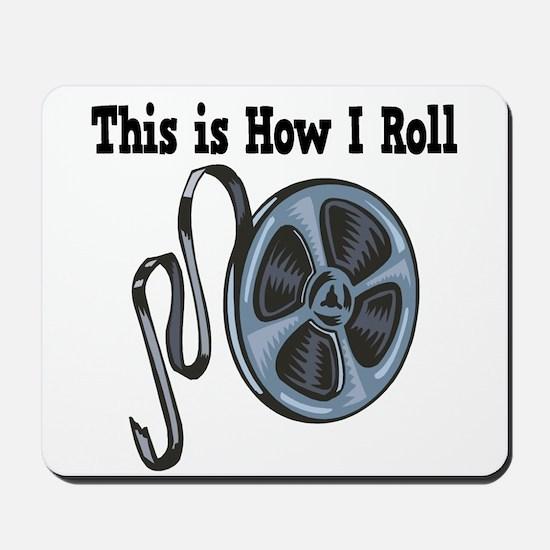 How I Roll (Movie Film) Mousepad