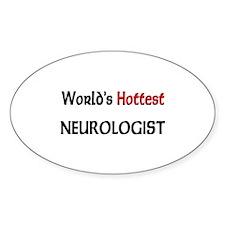 World's Hottest Neurologist Oval Decal