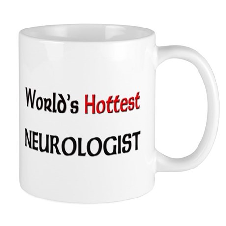 World's Hottest Neurologist Mug
