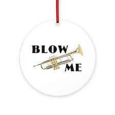 Blow Me- Trumpet Ornament (Round)