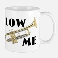 Blow Me- Trumpet Small Small Mug