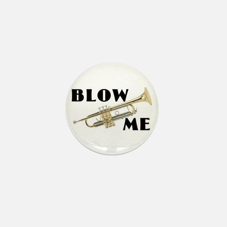 Blow Me- Trumpet Mini Button