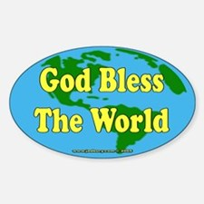 God Bless The World Oval Bumper Stickers