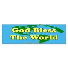 God Bless The World Bumper Bumper Sticker