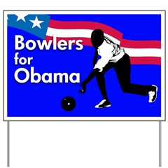 Bowlers for Obama Yard Sign