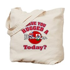 Have you hugged a Bermudan today? Tote Bag
