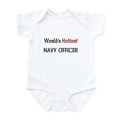 World's Hottest Navy Officer Infant Bodysuit