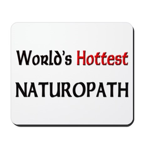 World's Hottest Naturopath Mousepad