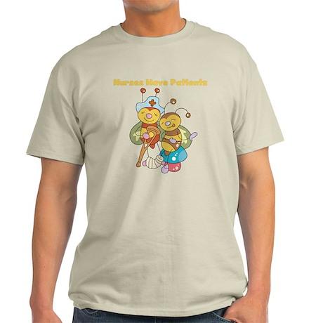 Nurses Have Patients Light T-Shirt