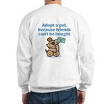 Adopt a Pet (Dog) Sweatshirt