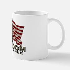 FREEDOM NOT FREE Mug