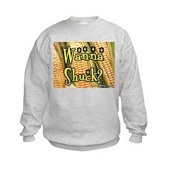 Wanna Shuck? Corn Sweatshirt