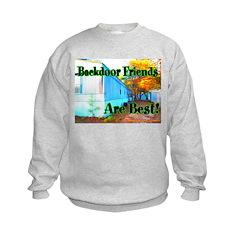 Backdoor Friends Are Best Sweatshirt