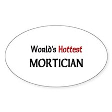 World's Hottest Mortician Oval Decal