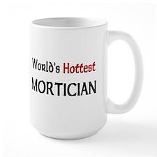 World's Hottest Mortician Mug