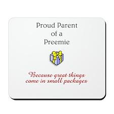 Parent Of A Preemie Mousepad
