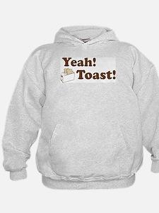 Yeah! Toast! Hoodie