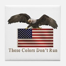 These Colors Don't Run Tile Coaster