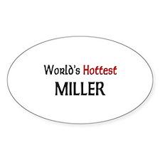 World's Hottest Miller Oval Sticker