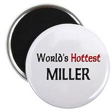 """World's Hottest Miller 2.25"""" Magnet (10 pack)"""